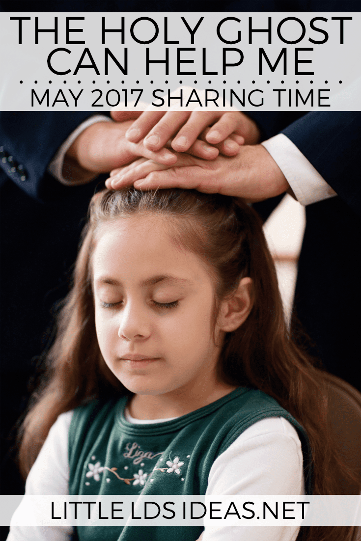 May 2017 holy ghost sharing time idea from little lds ideas for Idea door primary sharing time