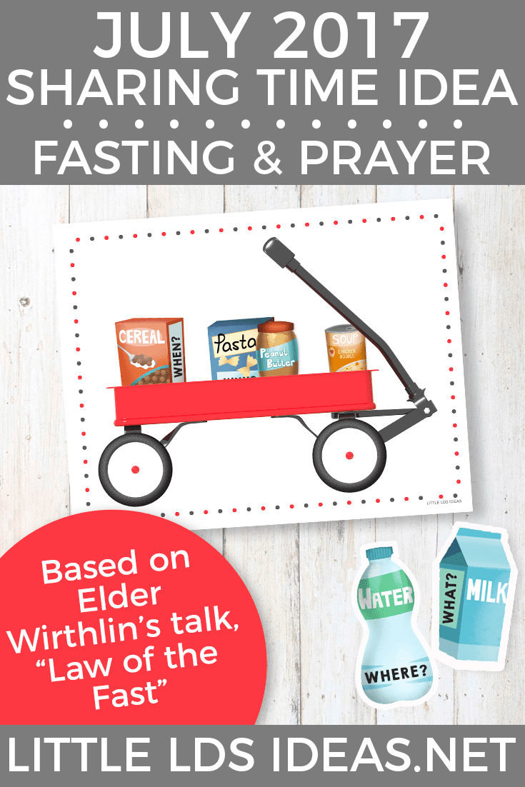July 2017 Fasting and Prayer Sharing Time Idea from Little ...