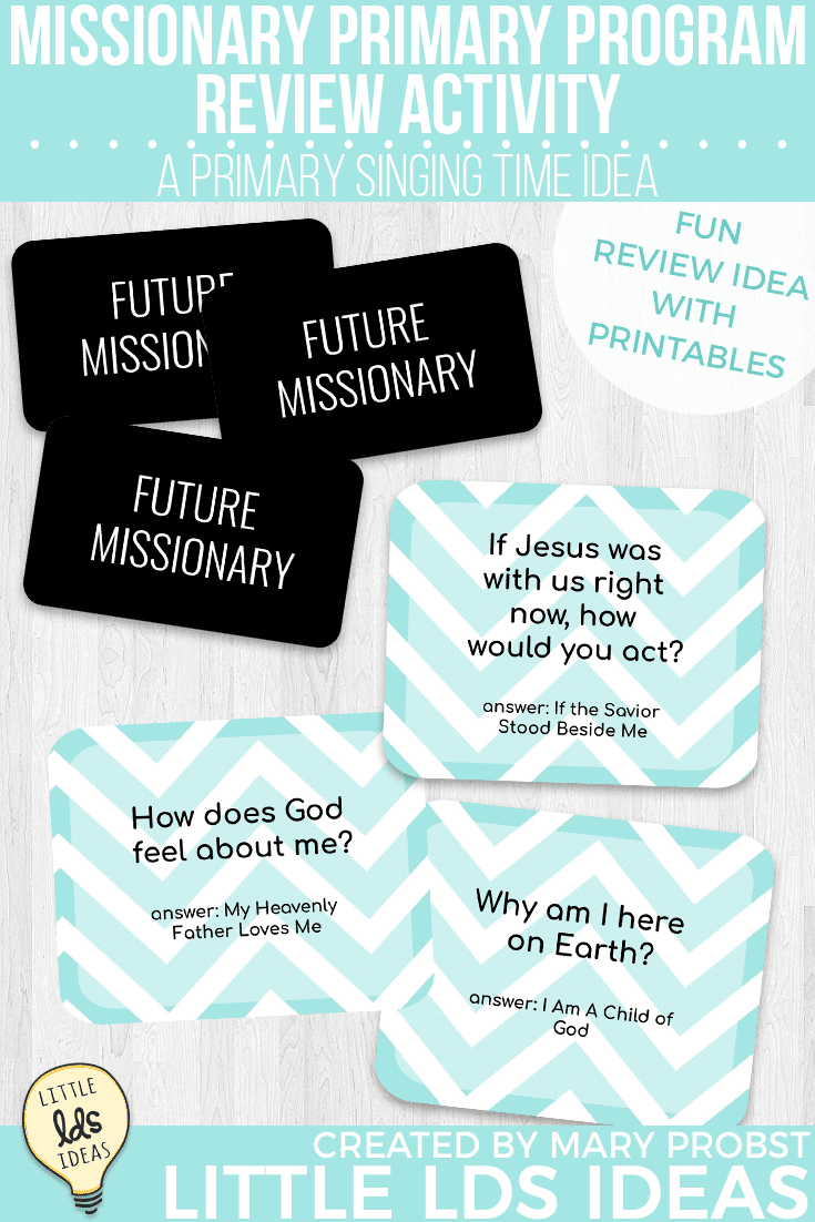 Singing Time Idea: Missionary Primary Program Review ...